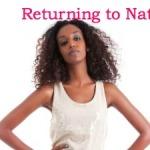 Returning to Natural?