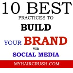 10 Best Practices to Build Your Brand via Social Media