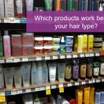 Which products work best for your hair type?