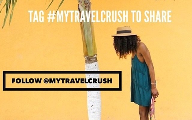 Follow @mytravelcrush on IG