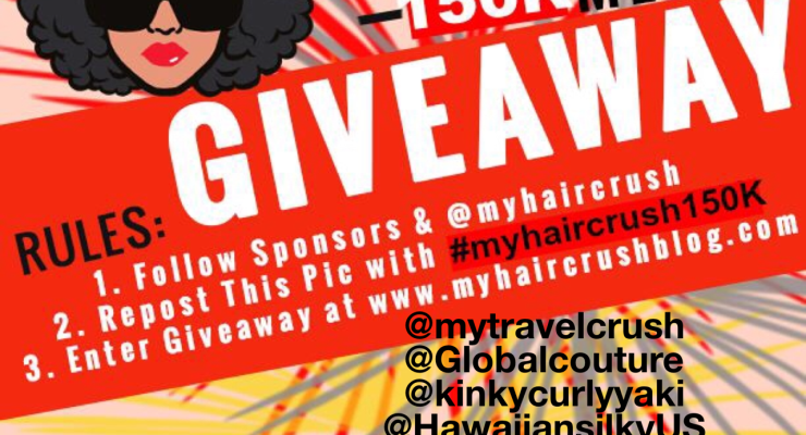 150,000 MYHAIRCRUSH FOLLOWER GIVEAWAY