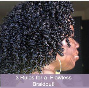 3 things I ALWAYS DO for a Flawless Braidout!